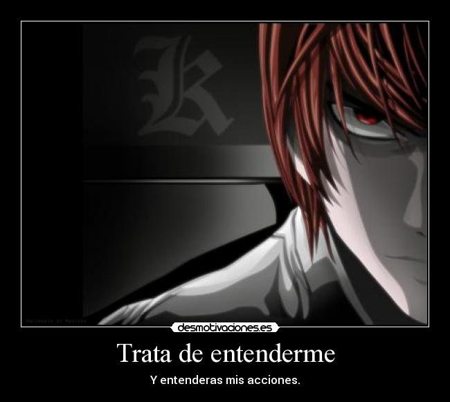 carteles light yagami kira death note desmotivaciones