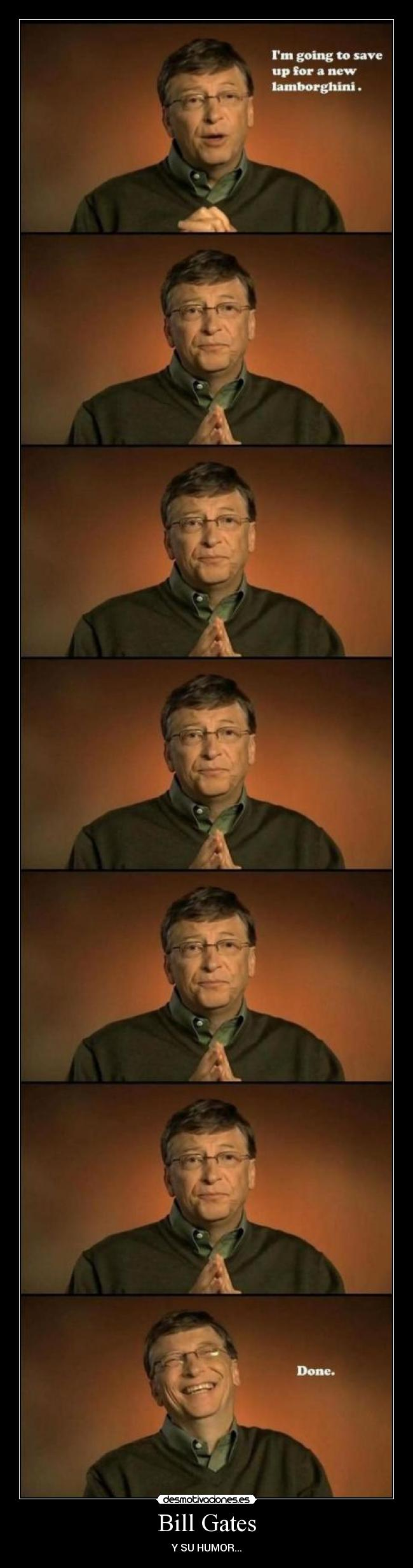 Bill Gates - Y SU HUMOR...