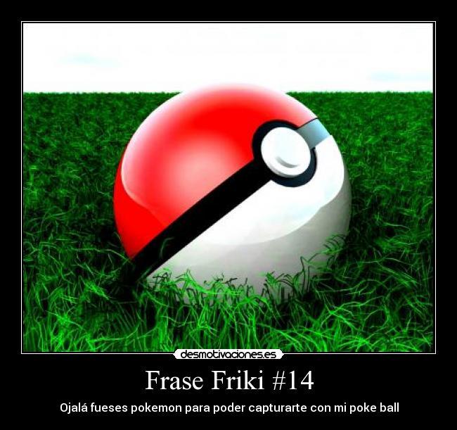 Frase Friki 14 Desmotivaciones