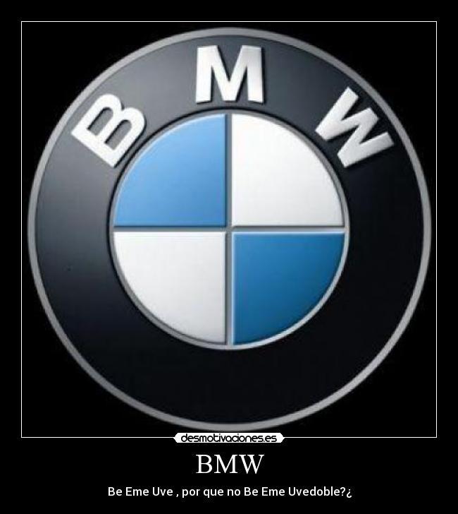 Bmw Desmotivaciones