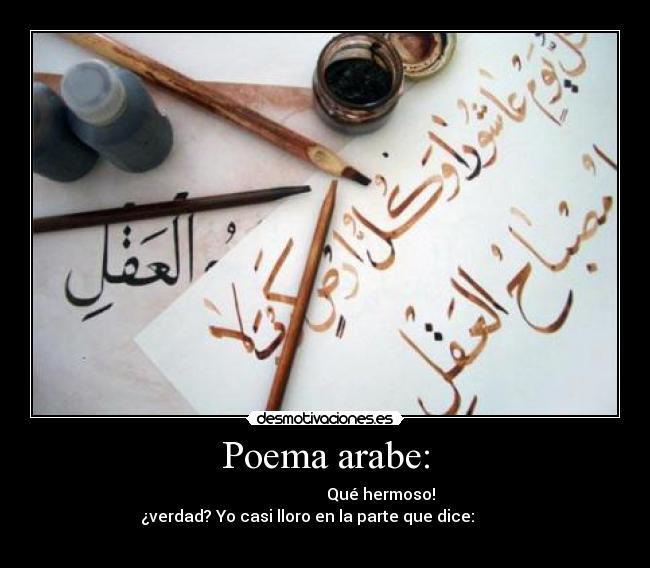 Poema Arabe Desmotivaciones
