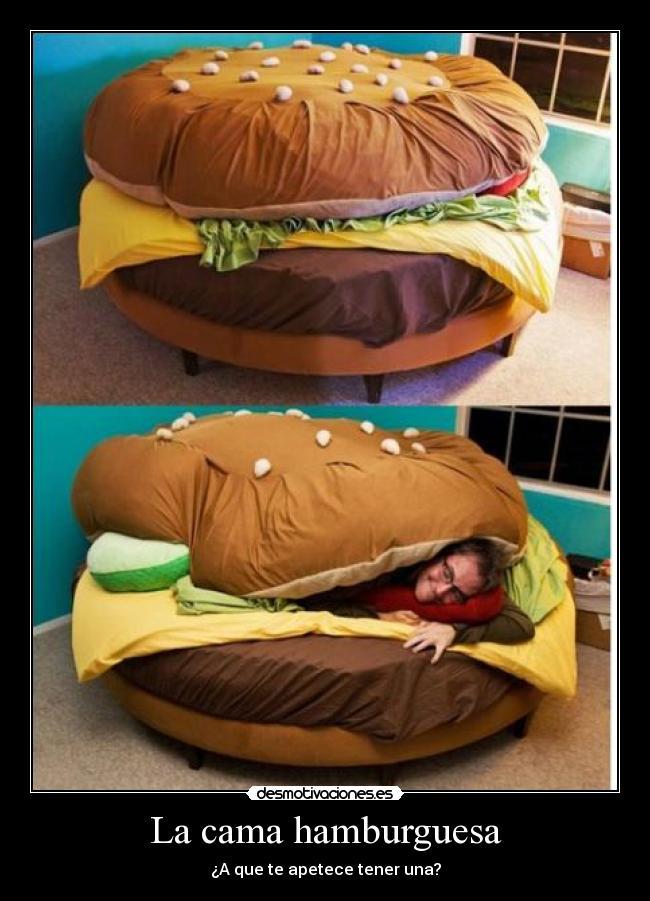 la cama hamburguesa desmotivaciones