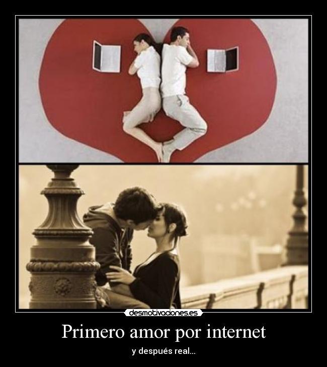 Primero Amor Por Internet Desmotivaciones