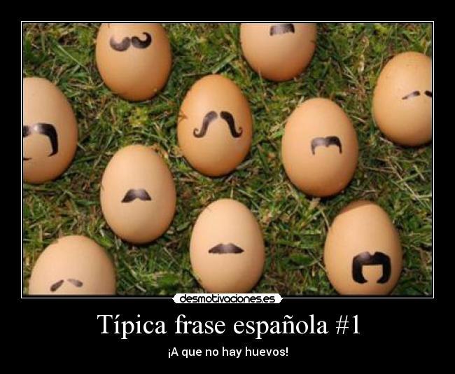 Típica Frase Española 1 Desmotivaciones