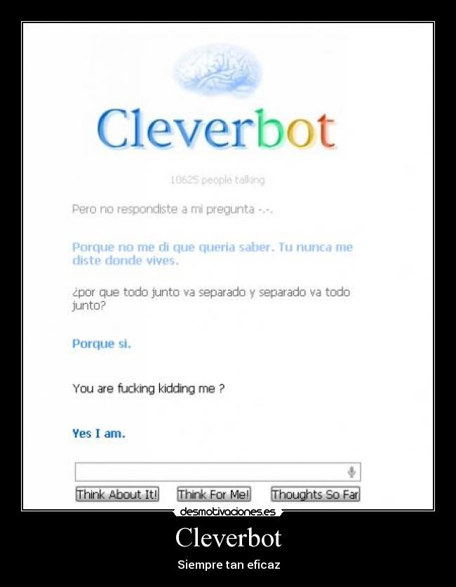 Cleverbot - Siempre tan eficaz