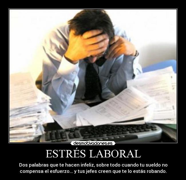 Estrés Laboral Desmotivaciones