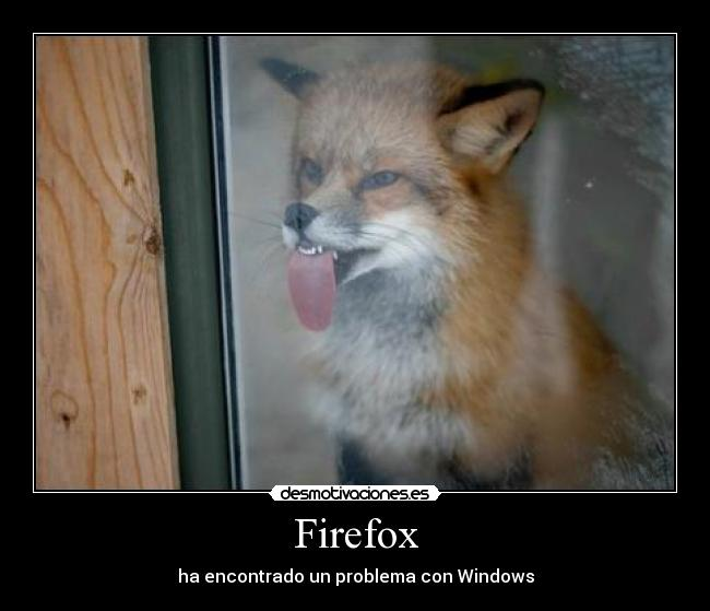 Firefox - ha encontrado un problema con Windows