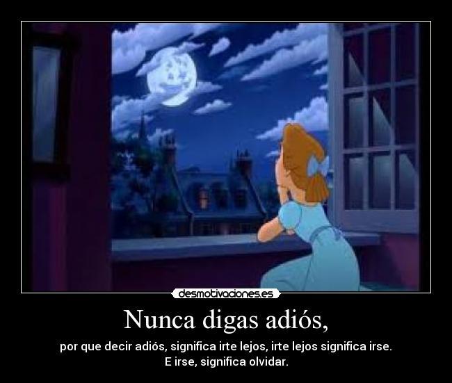 Peter Pan Nunca Digas Adios