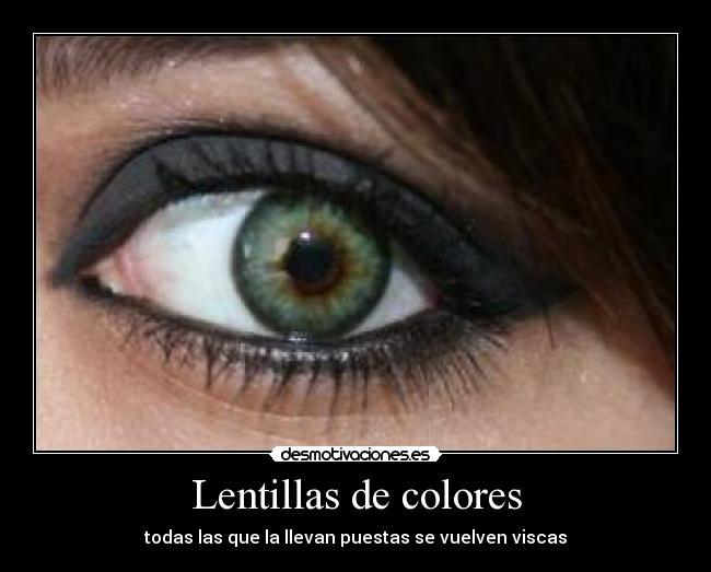 carteles ta_nana1128 desmotivaciones - Lentilles Colores