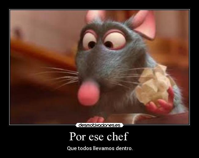 Carteles de Chef | Desmotivaciones