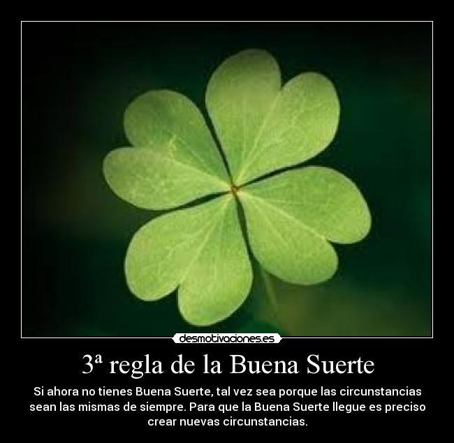 3 regla de la buena suerte desmotivaciones Para la buena suerte