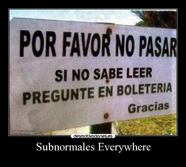 Subnormales Everywhere -