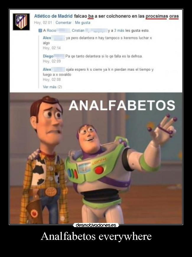 Analfabetos everywhere -