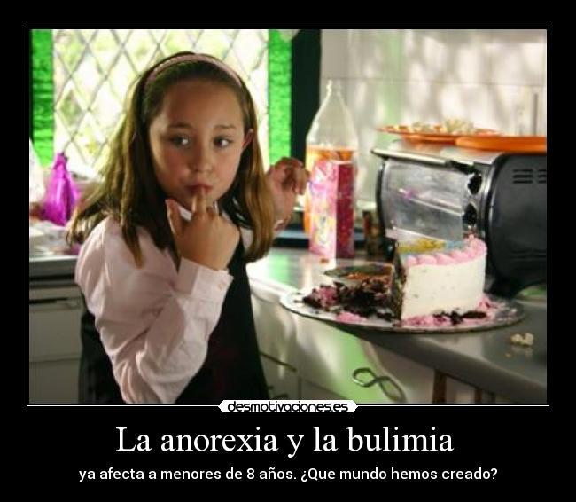 , Carteles y Desmotivaciones de anorexia y bulimia menores de 8 anos