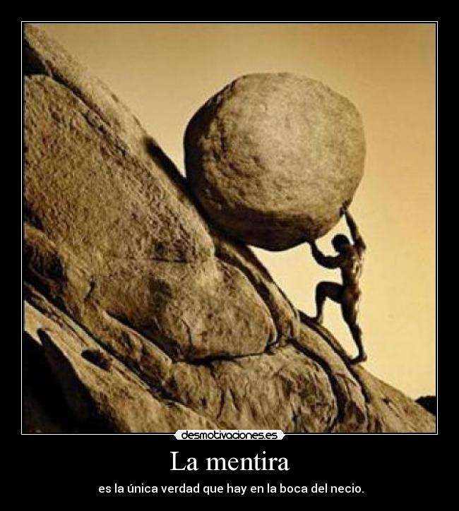 http://img.desmotivaciones.es/201108/mentirabola.jpg