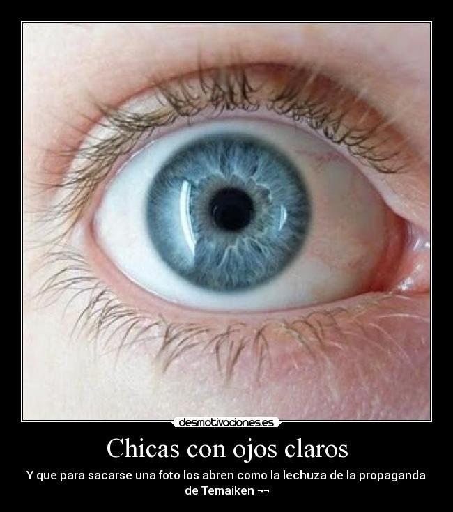 Chicas Con Ojos Claros Desmotivaciones