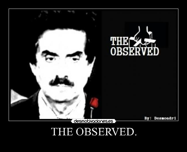 THE OBSERVED. -