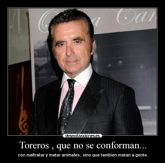 Toreros , que no se conforman... -