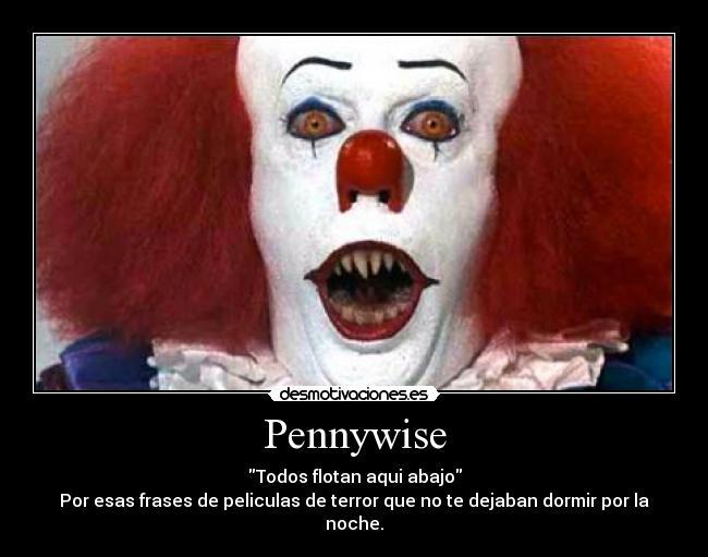 Pennywise Desmotivaciones