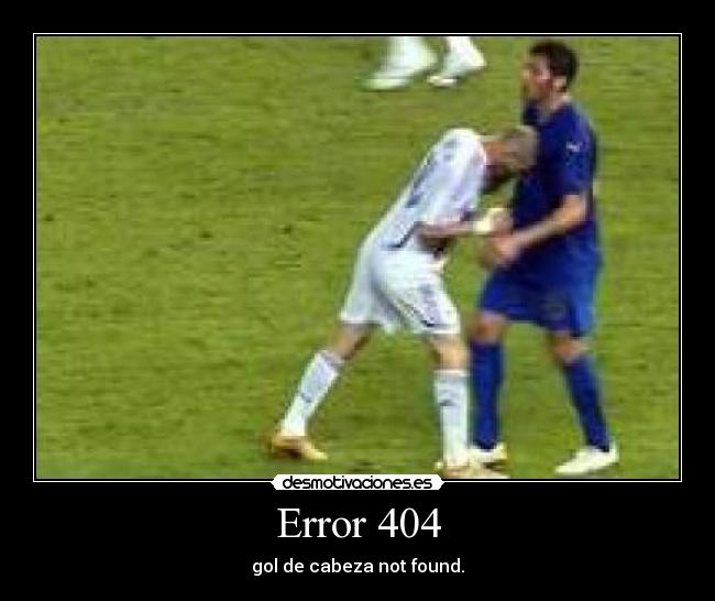 Error 404 - gol de cabeza not found.