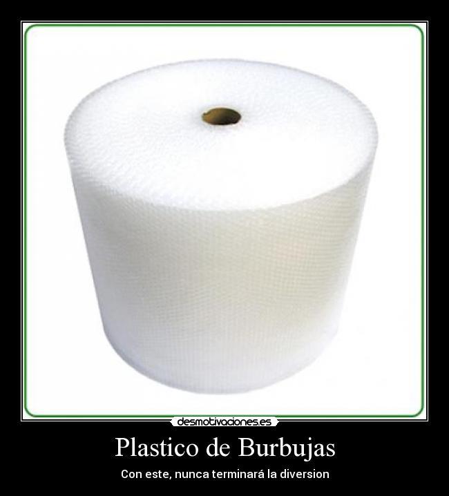 Im genes y carteles de plastico pag 3 desmotivaciones - Plastico de burbujas ...