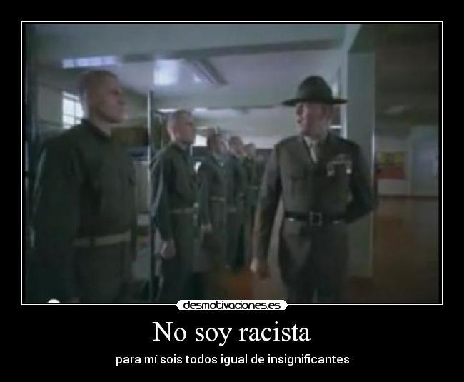 No Soy Racista Desmotivaciones