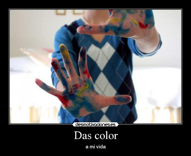 Das color - a mi vida