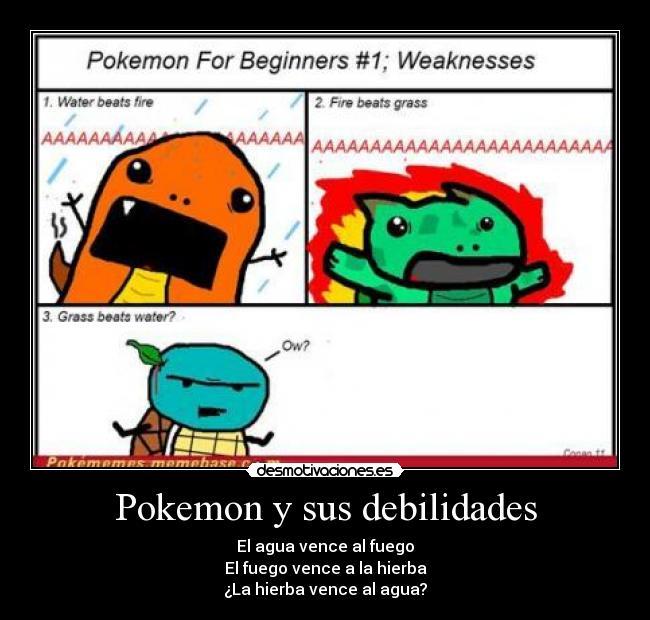Pokemon Y Sus Debilidades Desmotivaciones