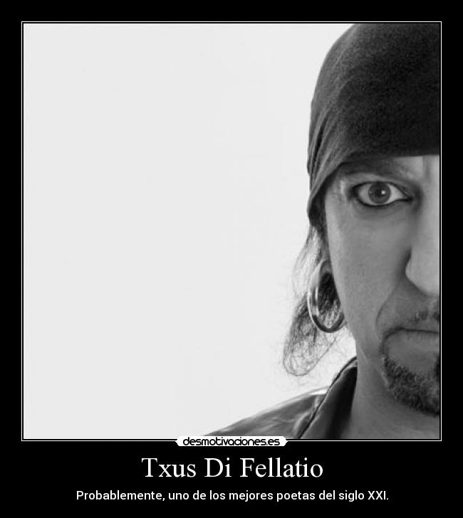 Cada vez que pienses en Txus di Fellatio, sube este tópic - Página 5 Txusdifellatio3