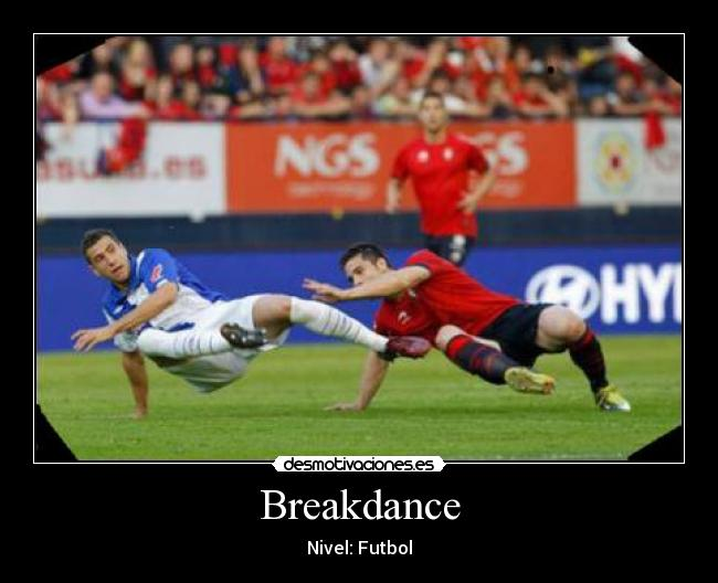 Breakdance - Nivel: Futbol