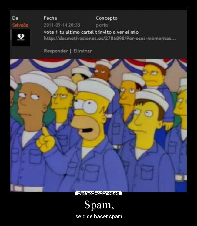 Spam, - se dice hacer spam