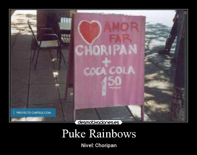 Puke Rainbows - Nivel: Choripan