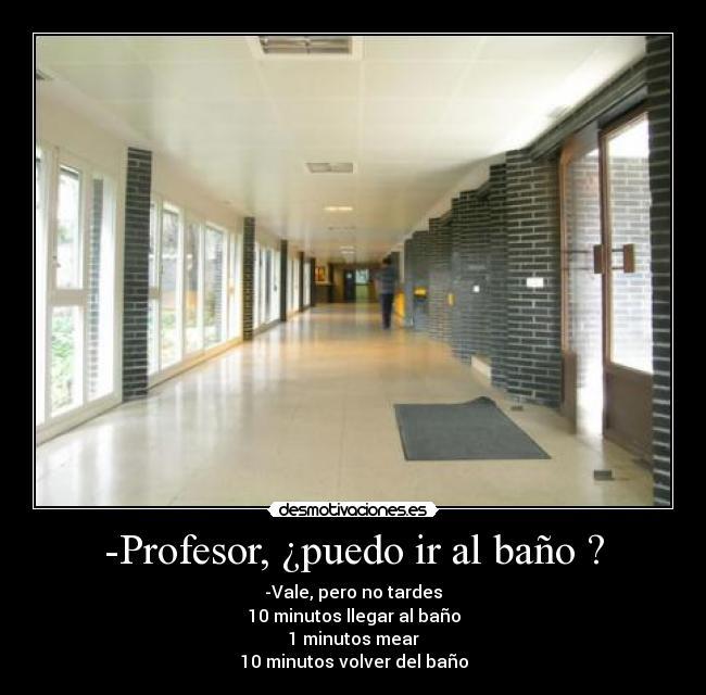 Imagenes De Puedo Ir Al Baño:Profesor, ¿puedo ir al baño ?
