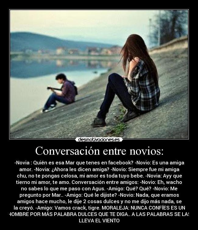 Conversación entre novios: - desmotivaciones.es