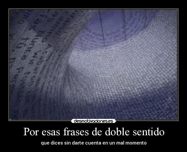 Frases con doble sentido de amor - Literato.es