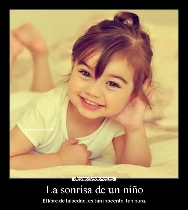 La Sonrisa De Un Niño Desmotivaciones