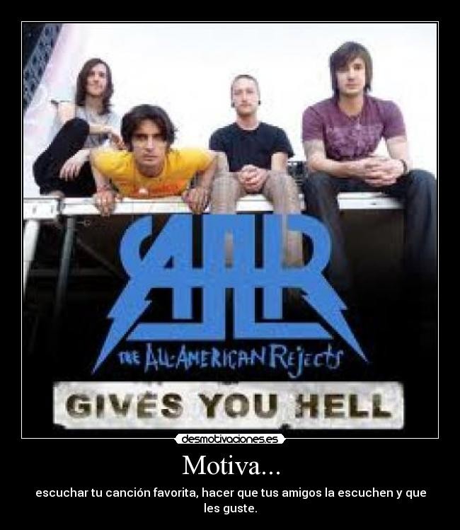 carteles motiva all american rejects amigos desmotivaciones
