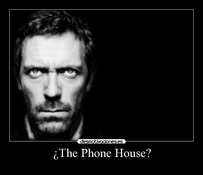 ¿The Phone House? -