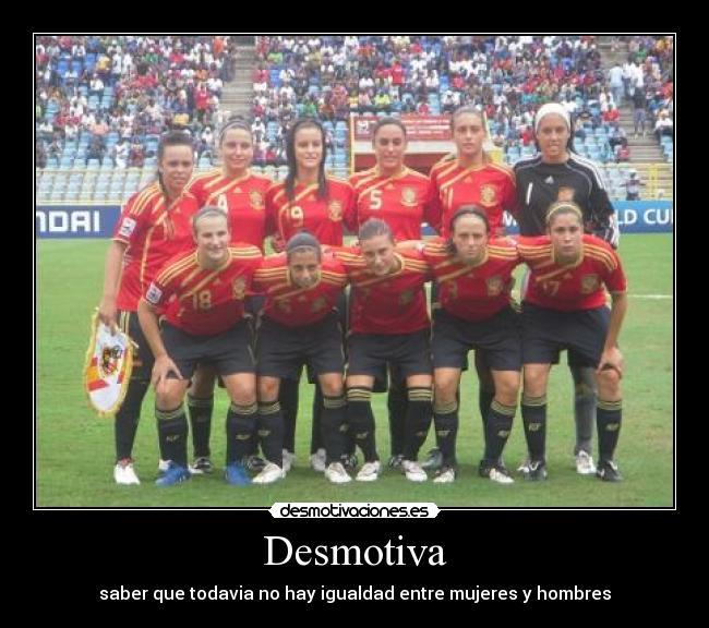 carteles futbol femenino igualdad mujeres hombres desmotivaciones a1bfedda2072b