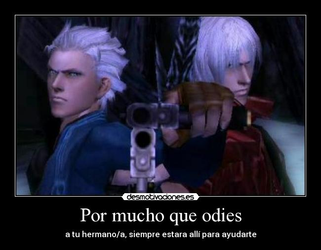carteles amor fraternal devil may cry dante vergil desmotivaciones