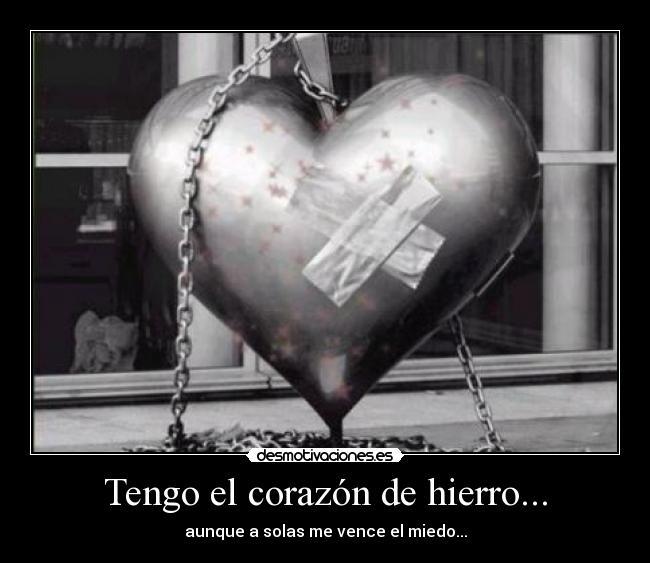 carteles corazon corazon hierro desmotivaciones