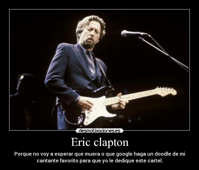 Eric Clapton Imagenes Frases Imágenes En Taringa