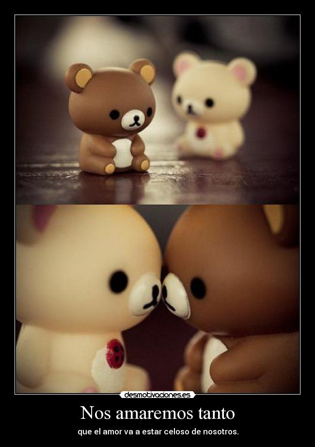 Nos Amaremos Siempre Nos Amaremos Tanto