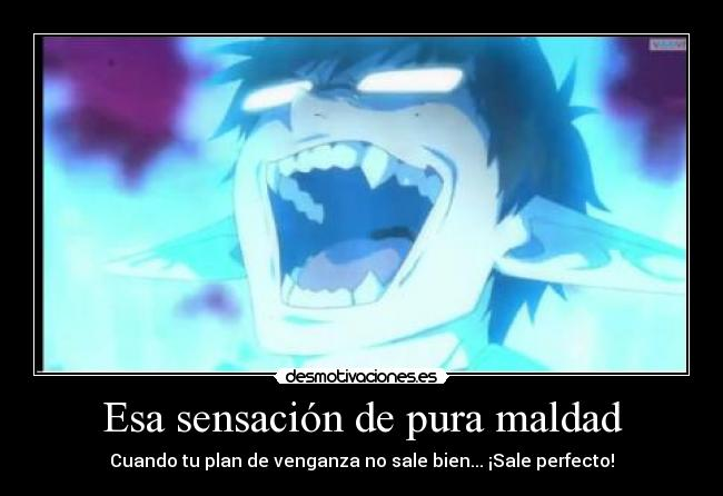 carteles perfect revenge yukio exorcist temed mortales desmotivaciones