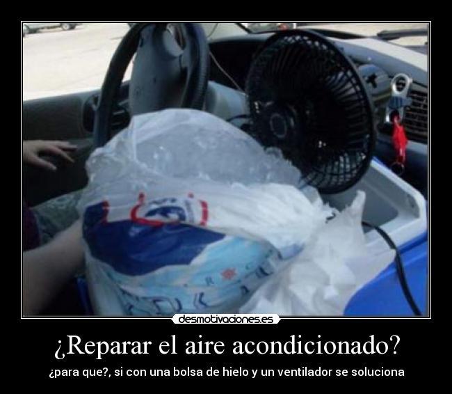 Reparar El Aire Acondicionado Desmotivaciones