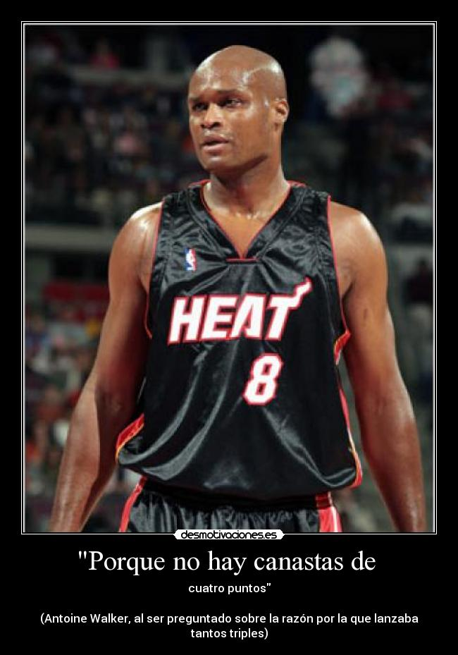 carteles antoine walker papi32 nba basket miami heat desmotivaciones