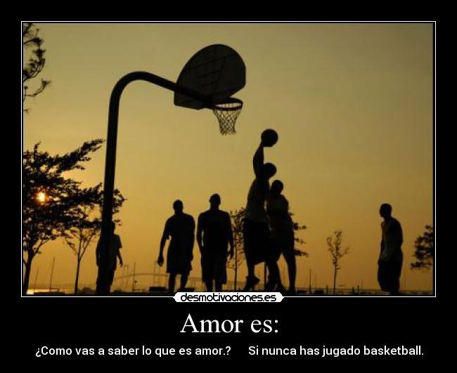 Imagenes De Basquet Con Frases De Amor: Amor Al Basquetbol Frases