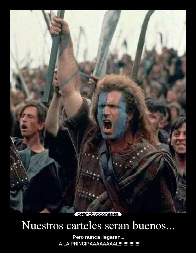 carteles william wallace prohibiendo principal desmotivaciones