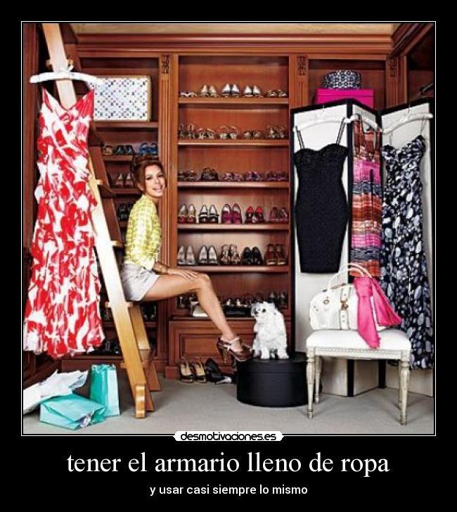 Tener el armario lleno de ropa desmotivaciones - Armario de ropa ...