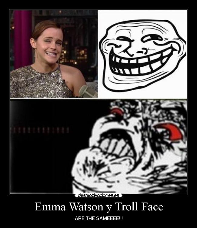 Emma Watson y Troll Face - ARE THE SAMEEEE!!!